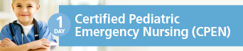 Certified Pediatric Emergency Nursing (CPEN) Review Course